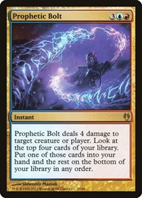 Prophetic Bolt, Magic: The Gathering, Duel Decks: Izzet vs. Golgari
