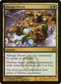 Abrupt Decay, Magic: The Gathering, Return to Ravnica