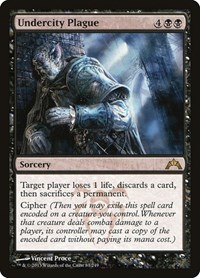 Undercity Plague, Magic: The Gathering, Gatecrash