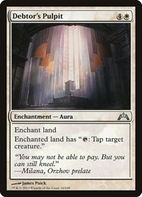 Debtor's Pulpit, Magic: The Gathering, Gatecrash