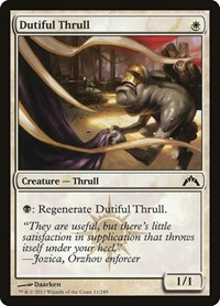 Dutiful Thrull, Magic, Gatecrash