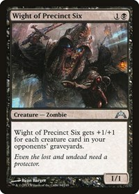 Wight of Precinct Six, Magic: The Gathering, Gatecrash