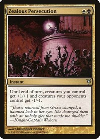 Zealous Persecution, Magic: The Gathering, Duel Decks: Sorin vs. Tibalt
