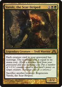 Varolz, the Scar-Striped, Magic: The Gathering, Dragon's Maze