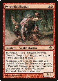 Pyrewild Shaman, Magic: The Gathering, Dragon's Maze