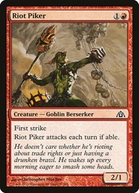 Riot Piker, Magic: The Gathering, Dragon's Maze