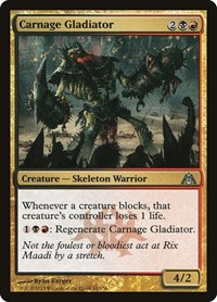 Carnage Gladiator, Magic: The Gathering, Dragon's Maze