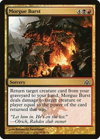 Morgue Burst, Magic: The Gathering, Dragon's Maze