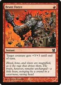 Brute Force, Magic, Modern Masters