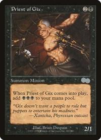 Priest of Gix, Magic: The Gathering, Urza's Saga