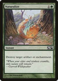 Naturalize, Magic, Magic 2014 (M14)