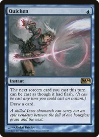 Quicken, Magic: The Gathering, Magic 2014 (M14)