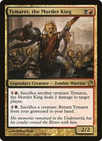 Tymaret, the Murder King, Magic: The Gathering, Theros