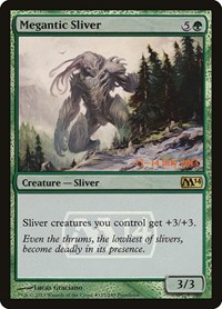 Megantic Sliver, Magic: The Gathering, Prerelease Cards