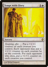 Tempt with Glory, Magic: The Gathering, Commander 2013