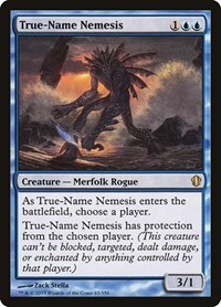 True-Name Nemesis, Magic: The Gathering, Commander 2013