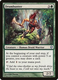 Drumhunter, Magic: The Gathering, Commander 2013