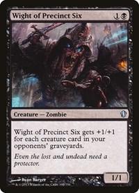 Wight of Precinct Six, Magic: The Gathering, Commander 2013