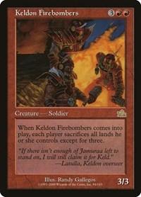 Keldon Firebombers (Foil)