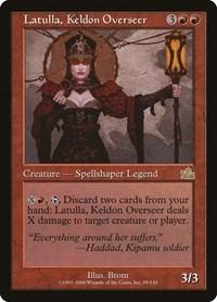 Latulla, Keldon Overseer (Foil)