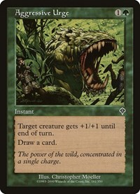 Aggressive Urge, Magic: The Gathering, Invasion