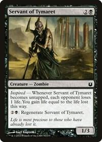 Servant of Tymaret, Magic: The Gathering, Born of the Gods