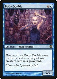 Body Double, Magic: The Gathering, Duel Decks: Jace vs. Vraska