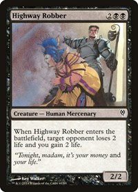 Highway Robber, Magic: The Gathering, Duel Decks: Jace vs. Vraska