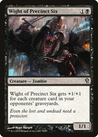 Wight of Precinct Six, Magic: The Gathering, Duel Decks: Jace vs. Vraska