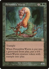 Penumbra Wurm, Magic: The Gathering, Apocalypse