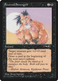 Fevered Strength (Foaming at Mouth), Magic: The Gathering, Alliances