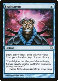 Brainstorm, Magic: The Gathering, Coldsnap Theme Deck Reprints