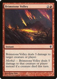 Brimstone Volley, Magic, Conspiracy