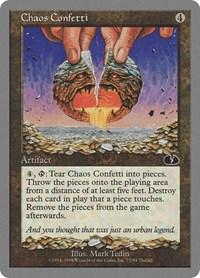 Chaos Confetti, Magic, Unglued