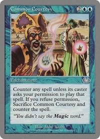 Common Courtesy, Magic: The Gathering, Unglued