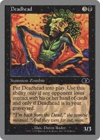 Deadhead, Magic, Unglued