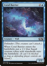Coral Barrier, Magic, Magic 2015 (M15)