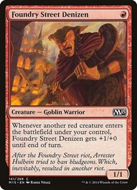 Foundry Street Denizen, Magic: The Gathering, Magic 2015 (M15)