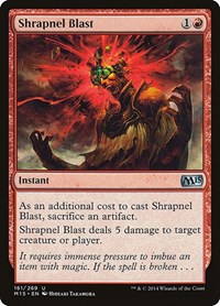 Shrapnel Blast, Magic: The Gathering, Magic 2015 (M15)