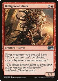Belligerent Sliver, Magic, Magic 2015 (M15)