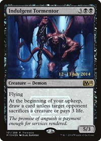 Indulgent Tormentor, Magic: The Gathering, Prerelease Cards