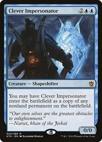 Clever Impersonator, Magic: The Gathering, Khans of Tarkir