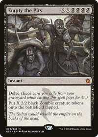 Empty the Pits, Magic: The Gathering, Khans of Tarkir