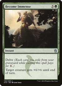 Become Immense, Magic: The Gathering, Khans of Tarkir