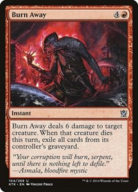 Burn Away, Magic: The Gathering, Khans of Tarkir