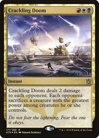 Crackling Doom, Magic, Prerelease Cards