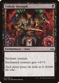 Unholy Strength, Magic: The Gathering, Duel Decks: Anthology