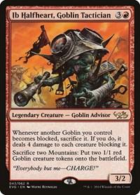 Ib Halfheart, Goblin Tactician, Magic: The Gathering, Duel Decks: Anthology