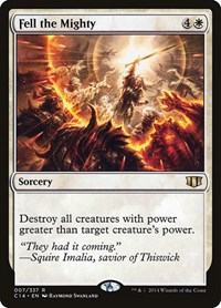 Fell the Mighty, Magic: The Gathering, Commander 2014