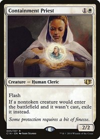 Containment Priest, Magic: The Gathering, Commander 2014